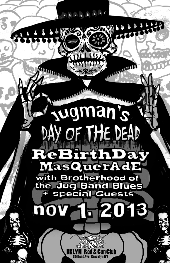 Jugman's Day of the Dead Rebirthday Masquerade